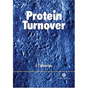 Protein Turnover C. Waterlow