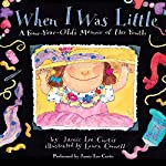 When I Was Little: A Four-Year-Old's Memoir of Her Youth | Jamie Lee Curtis