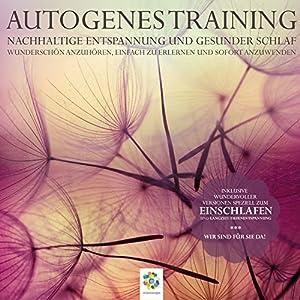 Autogenes Training: Nachhaltige Entspannung und gesunder Schlaf Hörbuch