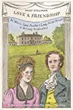 img - for Love & Friendship: In Which Jane Austen's Lady Susan Vernon Is Entirely Vindicated book / textbook / text book