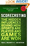 Scorecasting: The Hidden Influences B...