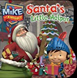 Santas Little Helper (Mike the Knight)