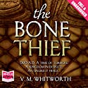 The Bone Thief Audiobook by V. M. Whitworth Narrated by Laurence Kennedy