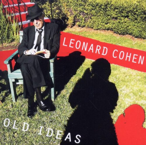 « Old Ideas » de Léonard Cohen