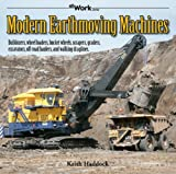 img - for Modern Earthmoving Machines (at Work) book / textbook / text book