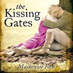 The Kissing Gates | Mackenzie Ford