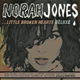 Little Broken Hearts - Edition Deluxe (2 CD)