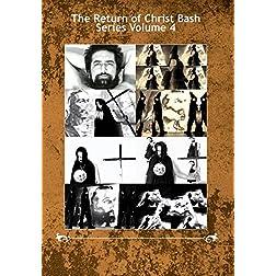 The Return of Christ Bash Series Volume 4