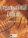 Organizational Culture (0273631470) by Brown, Andrew