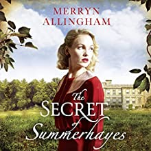 The Secret of Summerhayes Audiobook by Merryn Allingham Narrated by Lara J. West