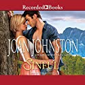 Sinful Audiobook by Joan Johnston Narrated by Julia Gibson