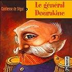 Le général Dourakine  by La Comtesse de Ségur Narrated by Jean-Yves Beltran, Jacques Alric, Jackie Berger