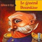 Le général Dourakine |  La Comtesse de Ségur
