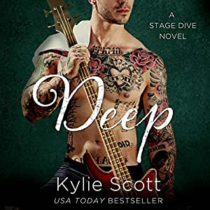 Deep: A Stage Dive Novel (       UNABRIDGED) by Kylie Scott Narrated by Andi Arndt
