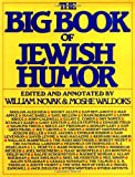 The Big Book of Jewish Humor (006090917X) by Novak, William