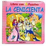 Cenicienta, La - Libro Con 6 Puzzles (Spanish Edition)