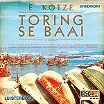 Toring se baai [Tower 's Bay] | E. Kotze, RSG