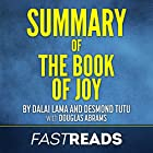 Summary of The Book of Joy by Dalai Lama and Desmond Tutu Hörbuch von  FastReads Gesprochen von: Anthony Pica