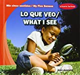 Lo que veo / What I See (Mis Cinco Sentidos / My Five Senses)