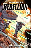 img - for Star Wars: Rebellion Vol. 3 -- Small Victories (Star Wars Rebellion Graphic Novels) book / textbook / text book