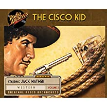 Cisco Kid, Volume 2 Radio/TV Program by O. Henry Narrated by  uncredited