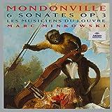 Mondonville : 6 Sonates Op. 3 / Les Musiciens du Louvre, Minkowski