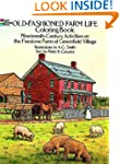 Old-Fashioned Farm Life Coloring Book...