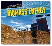 Biomass Energy (Innovative Technologies)