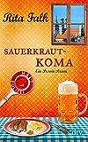 Sauerkrautkoma: Ein Provinzkrimi (dtv Unterhaltung)