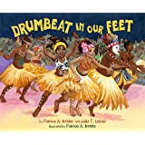 Drumbeat in Our Feet