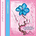Wild: Laurel, Book 3 Audiobook by Aprilynne Pike Narrated by Mandy Siegfried