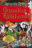 Stilton: quinto viaje al reino de la fantas�a (Libros especiales de Geronimo Stilton)