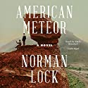 American Meteor Audiobook by Norman Lock Narrated by Mark Bramhall