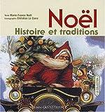 echange, troc Marie-France Noël - Noël : Histoire et traditions