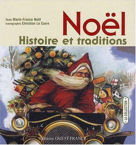 Noël : Histoire et traditions