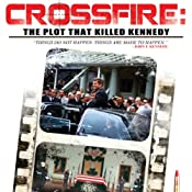 Crossfire: The Plot That Killed Kennedy | [Jim Marrs]