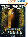 The Best of Children's Classics (Vol....