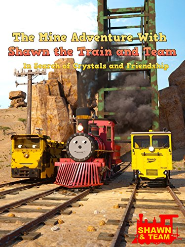 The Mine Adventure With Shawn the Train and Team