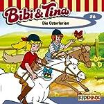 Die Osterferien (Bibi und Tina 26)