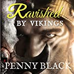Ravished by the Kings Guard | Penny Black