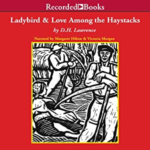 The Ladybird and Love Among the Haystacks | [D.H. Lawrence]