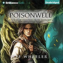 Poisonwell: Whispers from Mirrowen, Book 3 (       UNABRIDGED) by Jeff Wheeler Narrated by Sue Pitkin