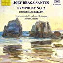 Symphony 2 in B Minor / Crossroads (Encruzilhada)