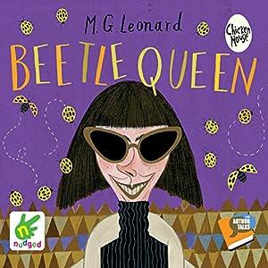 Beetle Queen: The Battle of the Beetles, Book 2 Hörbuch von M. G. Leonard Gesprochen von: M. G. Leonard