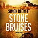 Stone Bruises Audiobook by Simon Beckett Narrated by Jonathan Keeble
