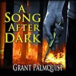 A Song after Dark | Grant Palmquist