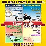 100 Great Ways to Be 100%: 4 Book Bundle | John Morgan