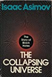 The Collapsing Universe: The Story of the Black Holes