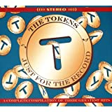 Just for the record-A complete compilation of their greatest hits (58 tracks)by Tokens