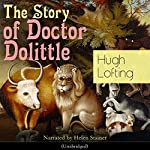 The Story of Doctor Dolittle | Hugh Lofting
